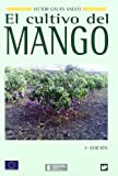 El cultivo del mango (Agricultura)