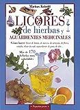 Licores de hierbas y aguardientes medicinales (Pequeñas...
