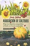 Asociación De Cultivos (Jardinería, agricultura y...