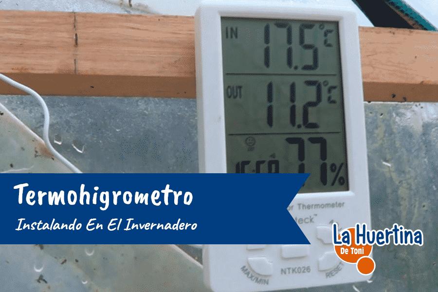 Instalando Termohigrometro En El Invernadero