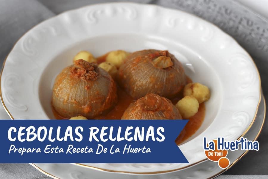 Cebollas Rellenas, receta tradicional