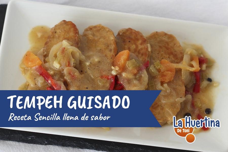 Tempeh Guisado, una receta sabrosa y nutritiva