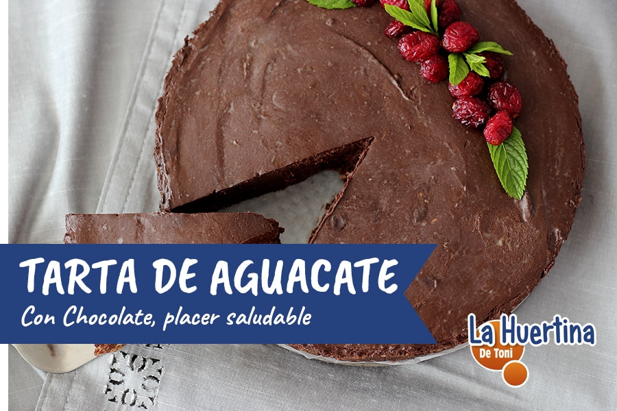 Tarta de Aguacate y Chocolate, placer saludable