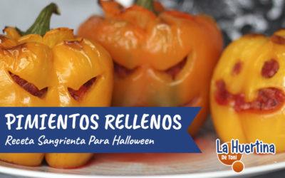 Pimientos Rellenos Sangrientossss, una receta para Halloween